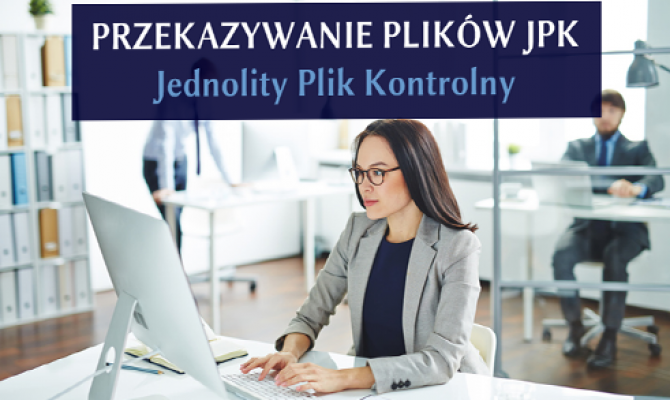 Przekazywanie plików JPK (Jednolity Plik Kontrolny)
