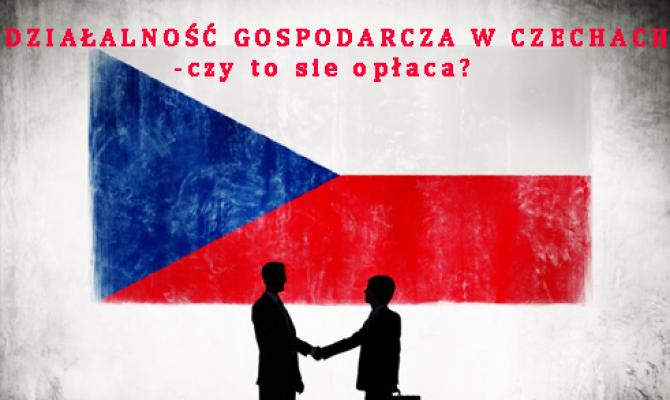 Działalność gospodarcza w Czechach – czy to się opłaca?